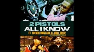 2 Pistols Feat. French Montana & Joell Ortiz - All I Know
