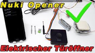 Elektrischer Türöffner mit Handy nachrüsten -  Nuki Opener Installationsanleitung an E- Öffner