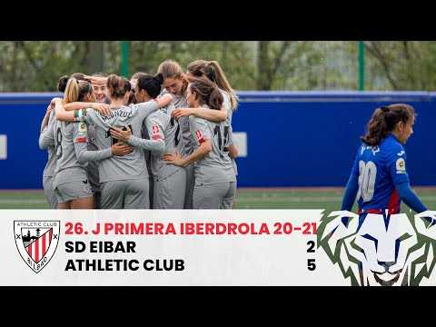 ⚽ HIGHLIGHTS I SD Eibar 2-5 Athletic Club I M26 Primera Iberdrola 2020-21