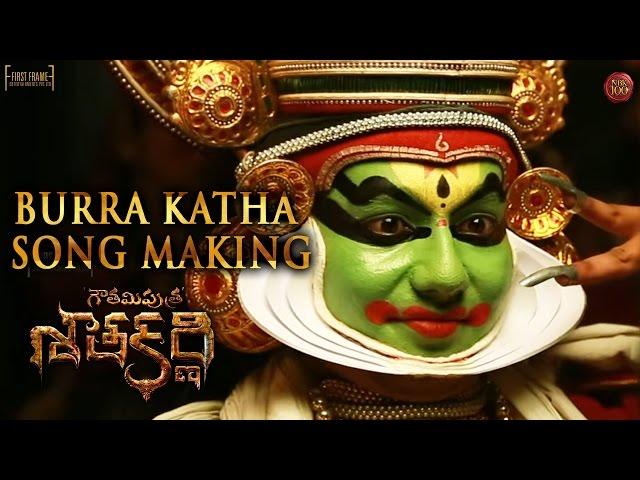 Burra Katha Song Making | Gautamiputra Satakarni Movie Video Songs