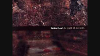 Darkest Hour - How the Beautiful Decay
