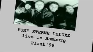 FUNF STERNE DELUXE Willst Du Mit Mir Gehn?  live 1999 year