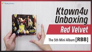 [Ktown4u Unboxing] RED VELVET - 5th Mini Album [RBB] 레드벨벳 レッドベルベット 언박싱 Kpop