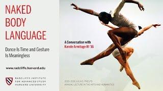 "Karole Armitage talks about ""Naked Body Language"""