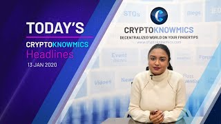 cryptoknowmics-daily-dose-of-crypto-updates-13-jan-2020