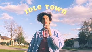 Idle Town   Conan Gray [ Original Song ]