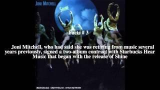 Shine (Joni Mitchell album) Top # 6 Facts