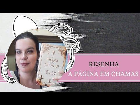 RESENHA #132: A PÁGINA EM CHAMAS | THE BURNING PAGE, de GENEVIEVE COGMAN