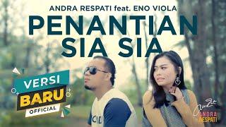 Download lagu Penantian Sia Sia Andra Respati Feat Eno Viola Mp3
