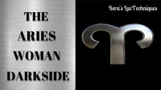 Darkside Of Aries Woman In A Relationship