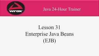5. Wrox - Enterprise Java Beans (EJB) Tutorial Overview - Examples