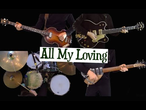 All My Loving - Instrumental - Guitars, Bass and Drums - Cover