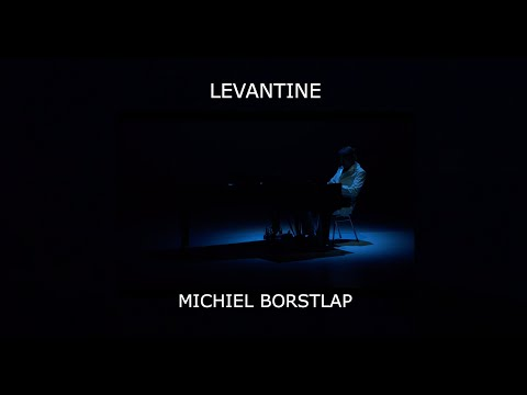 'Levantine' by Michiel Borstlap solo piano online metal music video by MICHIEL BORSTLAP