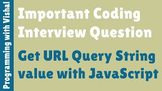 Get URL Query String value with JavaScript