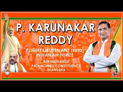 P. Karunakar  Reddy.. Flight lieutenant (Retd) bjp incharge  patancheru constituency