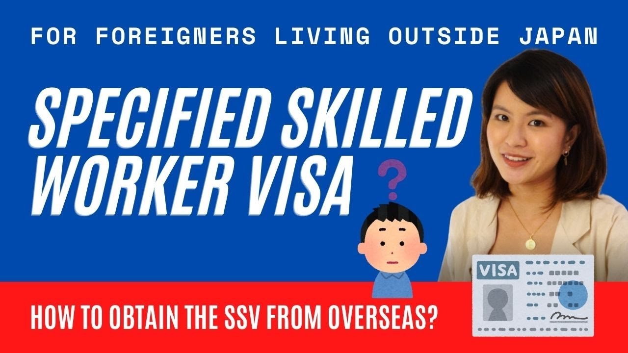 Specified Skilled Visa (Tokutei Ginou) from ABROAD | Application | Where to Find Sponsorship & More!