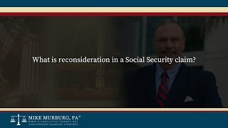 Video thumbnail: What is reconsideration in a Social Security claim?