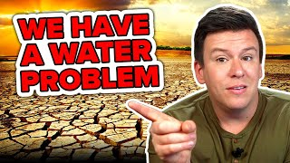 WE NEED TO TALK ABOUT OUR MASSIVE WATER PROBLEM! NOT 20 YEARS FROM NOW. LIKE TODAY TODAY. #Shorts