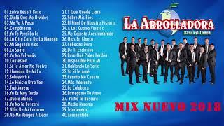 La Arrolladora Banda el Limon EXITOS Sus Mejores Canciones   Mix Nuevo 2018