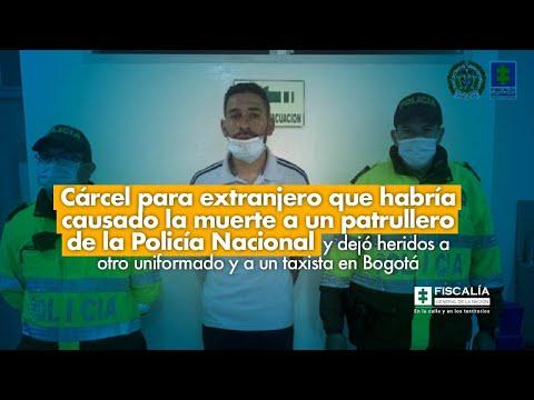 Cárcel para extranjero que habría causado la muerte a un patrullero de la Policía Nacional