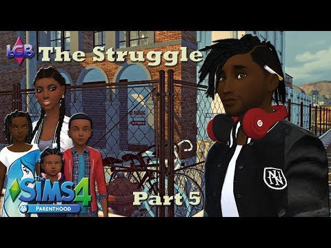 The Sims 4: The Struggle Part 5 We All We Got