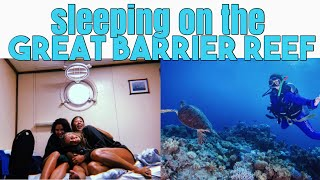 STAYING OVERNIGHT ON THE GREAT BARRIER REEF