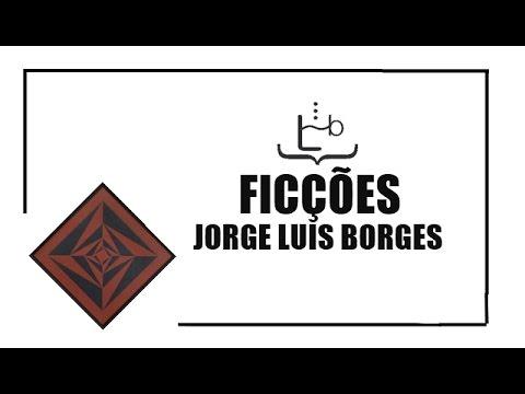 Ficções - Jorge Luis Borges | #LidosDoBodega #03