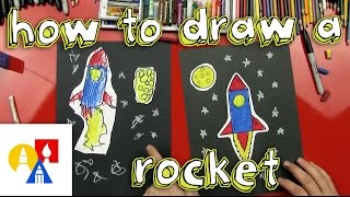 How To Draw A Rocket (Young Artists)