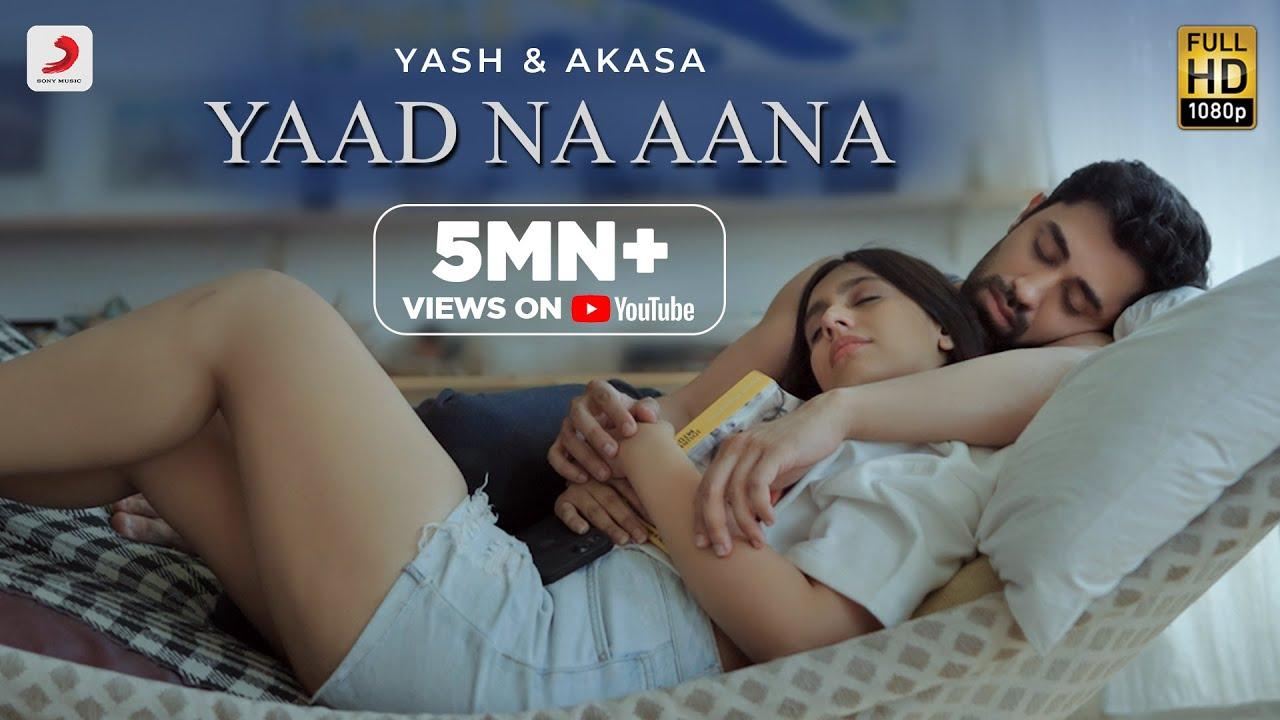 Yaad Na Aana Lyrics by  Yash Narvekar & Akasa