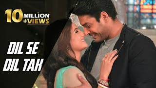 Dil Se Dil Tak Full Title Song | Sadiyon Se Bhi   - YouTube