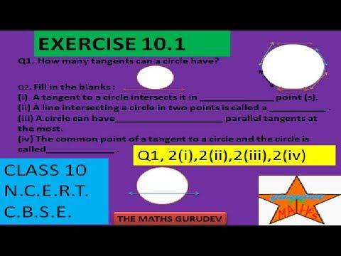 CIRCLE, VRIT, CLASS 10th, NCERT SOLUTIONS BY THE MATHS GURUDEV,CHAPTER 10.1,q1&2