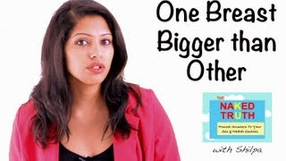 One Breast Bigger than Other - Episode 27