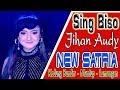 NEW SATRIA SING BISO JIHAN AUDY