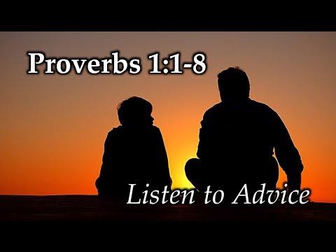 Proverbs 1:8-9 Listen to Advice