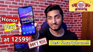 Honor Play at 12599 - Should You Buy Now?? Best Smartphone?? Amazon Great Indian Sale 2019!!
