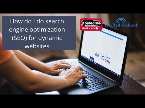 How do I do search engine optimization for dynamic websites