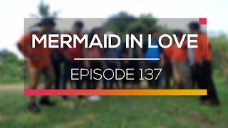 Mermaid In Love   Episode 137
