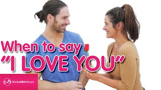 When To Say I Love You In A Relationship