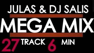 JULAS & DJ SALIS - MEGA MIX - 27 TRAKÓW W 6 MINUT - BASS HOUSE & JACKIN