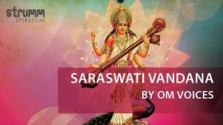 Saraswati Vandana by Om Voices