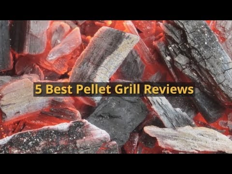 5 Best Pellet Grill Reviews 2018 Buying Guide and Tips ★★★