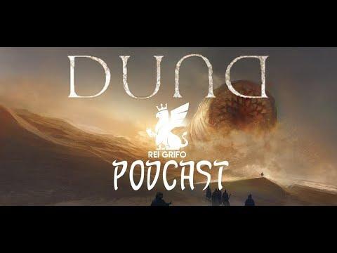 Podcast do Rei Grifo: Duna