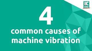 [Video] 4 meest voorkomende oorzaken van machine-trillingen