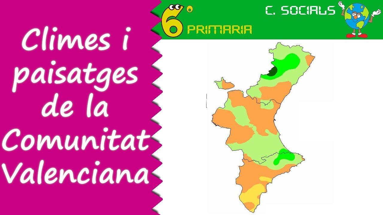 Relleu i climes de la Comunitat Valenciana. Socials, 6é Primària