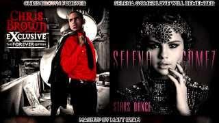 Chris Brown Vs. Selena Gomez - Forever (Mashup)