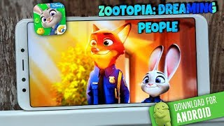Zootopia: Dreaming People (By Tencent) | Android Game