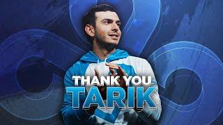 "Thank you: Tarik ""Tarik"" Celik"