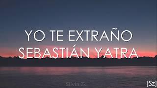 Yo Te Extraño - Sebastián Yatra (Video)