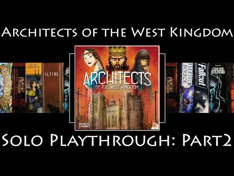 Soloed Quest! - Architects of the West Kingdom: Rules Overview & Solo Playthrough | Part 2