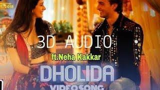 dholida 3d audio song download - मुफ्त ऑनलाइन